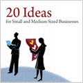 20 Ideas for Small and Medium Sized Businesses